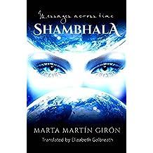 Shambhala: Messages Across Time (English Edition)