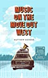 Image de Music On The Move Out West (English Edition)