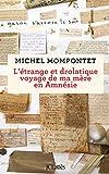 vignette de 'L'?trange et drolatique voyage de ma mère en amnésie (Michel Mompontet)'
