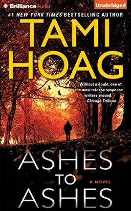 [ Ashes to Ashes By Hoag, Tami (Author) Nov- 2014 ]