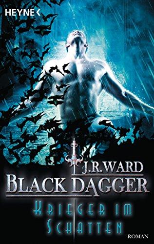 Krieger im Schatten: Black Dagger 27 - Roman