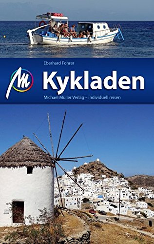 Preisvergleich Produktbild Kykladen Reiseführer Michael Müller Verlag: Individuell reisen mit vielen praktischen Tipps.