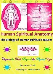 Human Spiritual Anatomy: The Biology of Human Spiritual Features (English Edition)