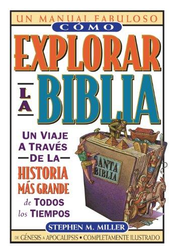 Cómo explorar la Biblia (Un Manual Fabuloso / the Ultimate Handbook)