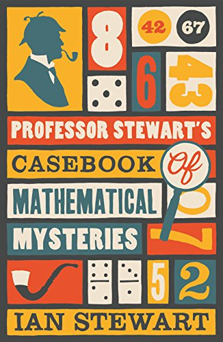 Professor Stewart's Casebook of Mathematical Mysteries Cover Image