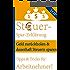 STEUERERKLÄRUNGS-TIPPS FÜR ARBEITNEHMER (KURZ / KOMPAKT / LEICHTVERSTÄNDLICH): Steuersparerklärung: Steuern absetzen, Geld zurück holen und dauerhaft Steuern sparen!