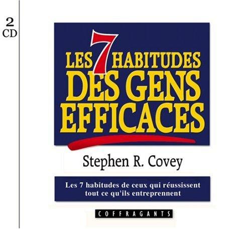 Les sept habitudes des gens efficaces (livret + 2 CD)