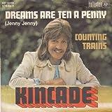 Kincade - Dreams Are Ten A Penny (Jenny Jenny) - Bellaphon - BF 18134, Penny Farthing - BF 18134