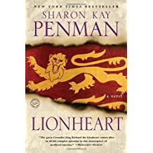 Lionheart: A Novel by Sharon Kay Penman (2013-01-01)