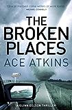 The Broken Places (Quinn Colson Book 3)