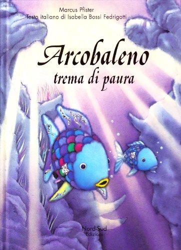arcobaleno-trema-di-paura-libri-illustrati