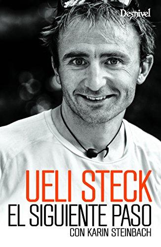 El siguiente paso por Ueli Steck