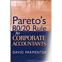 Pareto's 80/20 Rule for Corporate Accountants by David Parmenter (2007-04-20)