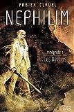 Nephilim Intégrale, Tome 1 - Les Déchus