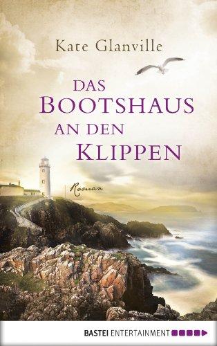 Buchseite und Rezensionen zu 'Das Bootshaus an den Klippen: Roman' von Kate Glanville