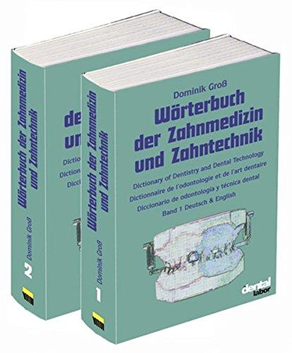 Wörterbuch der Zahnmedizin und Zahntechnik (Spanisch Englisch Wörterbuch)