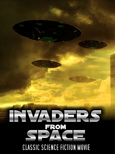 Invaders From Space: Classic Science Fiction Movie [OV]