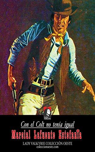 Con El Colt No Tenía Igual por Lady Valkyrie epub