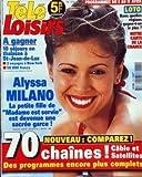 TELE LOISIRS N? 579 du 31-03-1997 ALYSSA MILANO - LOTO - DANS QUELLES REGIONS GAGNE-T-ON LE PLU