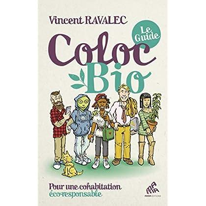 Coloc bio : le guide : Pour une cohabitation éco-responsable