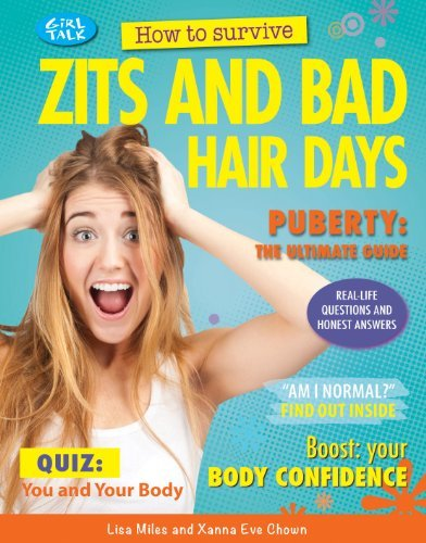 How to Survive Zits and Bad Hair Days (Girl Talk (Rosen)) by Lisa Miles (2013-07-15)