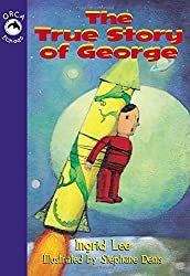 The True Story of George (Orca Echoes (Quality))