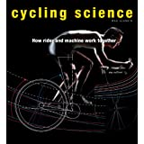 Cycling Science: How Man and Machine Work Together