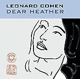 Songtexte von Leonard Cohen - Dear Heather