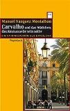 Carvalho und das Mädchen, das Emmanuelle sein sollte: Ein Kriminalroman aus Barcelona (WAT) (Wagenbachs andere Taschenbücher, Band 695)