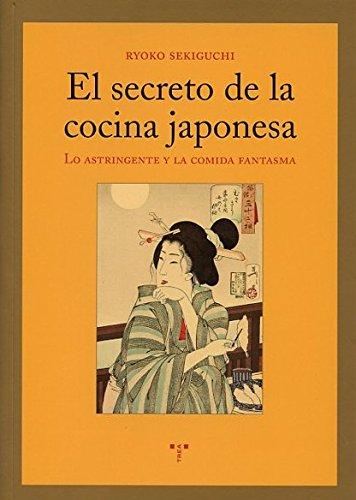 El Secreto De La Cocina Japonesa (La Comida de la Vida)