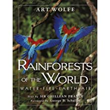 Rainforests of the World: Water, Fire, Earth and Air by Ghillean Prance (1998-09-08)