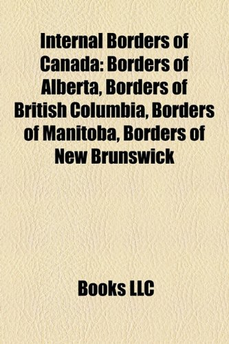 Internal Borders of Canada: Borders of Alberta, Borders of British Columbia, Borders of Manitoba, Borders of New Brunswick