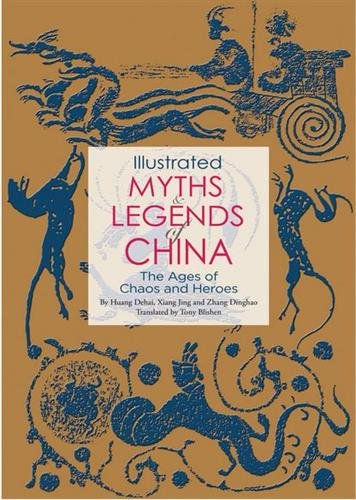 Illustrated myths and legend of China