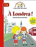 Les exploits de Maxime et Clara : A Londres !