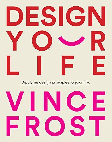 Design Your Life por Frost Vince