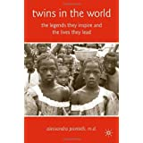 Twins in the World: The Legends They Inspire and the Lives They Lead by Alessandra Piontelli (27-Nov-2008) Hardcover