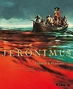 Jeronimus (Tome 3-L'île) de Jean-Denis Pendanx