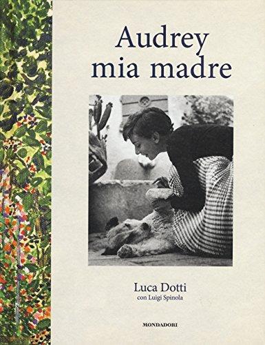 Audrey mia madre por Luca Dotti