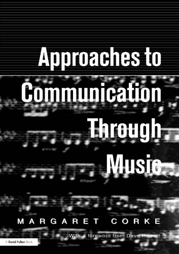 Approaches to Communication through Music por Margaret Corke