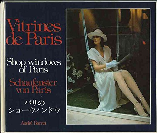 Vitrines de Paris__Shop Windows of Paris__Schaufenster von Paris (Shop-vitrine)