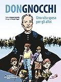 Don Gnocchi. Una vita spesa per gli altri - San Paolo Edizioni - amazon.it