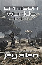 Crimson Worlds Collection II: 3 Complete Crimson Worlds Novels (English Edition)