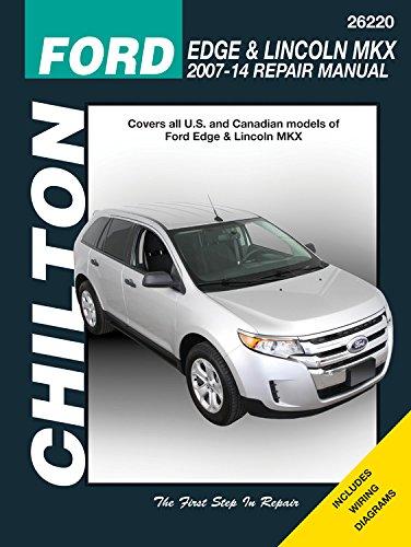 Ford Edge & Lincoln Mkx, 2007-2014 (Chilton Automotive) (Ford 2008 Edge)