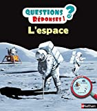 L'espace: 16 (QUEST REPONS 5+) (French Edition)