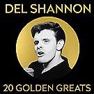 Del Shannon - 20 Golden Greats