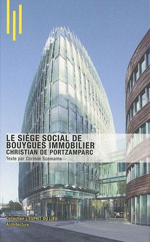 Le siège social de Bouygues Immobilier: Christian de Portzamparc. par Michèle Leloup