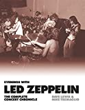 Evenings With Led Zeppelin: The Complete Concert Chronicle...
