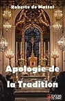 Apologie de la tradition : Postface à Vatican II : une histoire à écrire par Roberto De Mattei