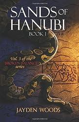 Sands of Hanubi: Volume 3 (Broken Balance)