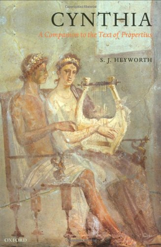 Cynthia: A Companion to the Text of Propertius por S. J. Heyworth